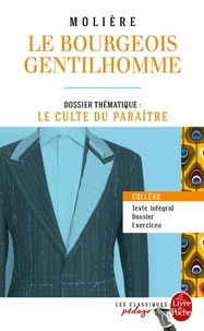 Molière - Le Bourgeois gentilhomme - Dossier thématique : le culte du paraître.