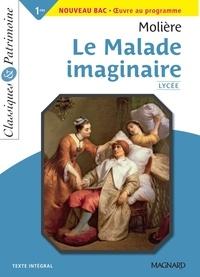 Molière et  Molière - Le Malade imaginaire - Bac 2021 - Classiques et Patrimoine.