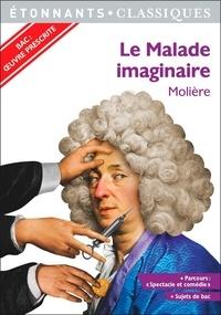 """Molière - Le Malade imaginaire - Programme nouveau bac 2021 1re. Parcours """"Spectacle et comédie""""."""