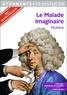 """Molière - Le Malade imaginaire - Programme nouveau BAC 2022 1re - Parcours """"Spectacle et comédie""""."""