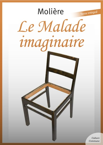 Le Malade imaginaire - 9782363074751 - 1,99 €