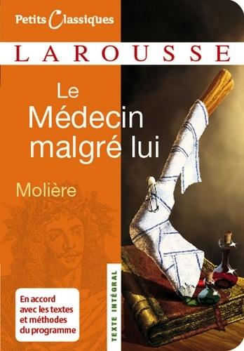 Le Médecin malgré lui - Molière - Format ePub - 9782035866530 - 2,49 €
