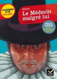 Le Médecin malgré lui - Molière, François La Colère, Bertrand Louët - Format PDF - 9782218991608 - 2,49 €