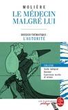 Molière - Le médecin malgré lui - Dossier thématique : l'autorité.