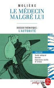 Téléchargement gratuit de livres isbn Le médecin malgré lui  - Dossier thématique : l'autorité
