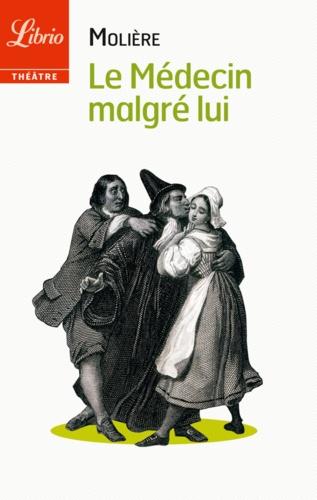 Le médecin malgré lui - Molière - Format PDF - 9782290080191 - 1,99 €
