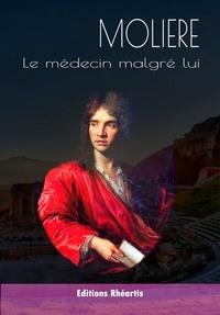 Molière - Le médecin malgré lui - 2021.