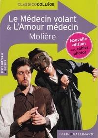 Téléchargement de livres Kindle Le Médecin volant & L'amour médecin en francais 9782701192284  par Molière