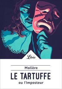 Le Tartuffe ou l'imposteur - Molière - Format PDF - 9782290205327 - 1,99 €