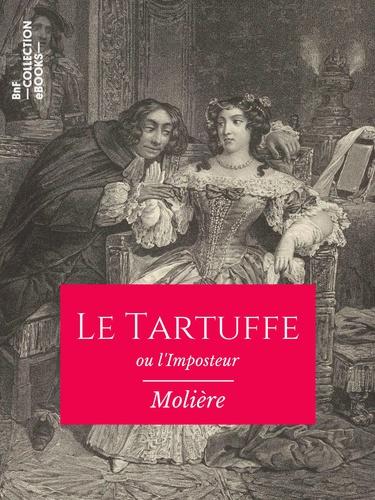 Le Tartuffe ou l'Imposteur - 9782346135769 - 2,49 €