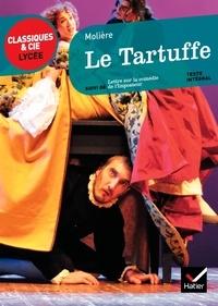 Molière - Le Tartuffe - Suivi de Lettre sur la comédie de l'Imposteur.