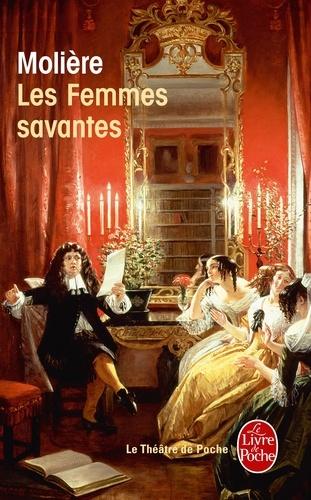Les femmes savantes. Comédie, 1672