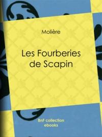 Les Fourberies de Scapin - Molière - 9782346041596 - 0,99 €