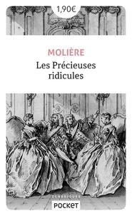 Téléchargement gratuit d'ebooks par ordinateur Les précieuses ridicules  - Comédie en un acte. Suivies de Vie de Molière avec De petits sommaires de ses pièces de Voltaire (1739)