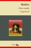 Molière Molière - Molière : Oeuvres complètes et annexes (annotées, illustrées) - L'avare, Le médecin malgré lui, Les fourberies de Scapin, Dom Juan....