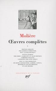 Molière et Georges Forestier - Molière, oeuvres complètes - Tome 1.