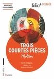 Molière - Trois courtes pièces.