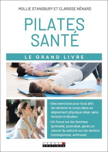 Le grand livre du Pilates santé