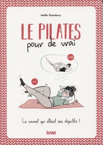 Mollie Stansbury - Le Pilates pour de vrai - Le carnet qui atteint ses objectifs !.