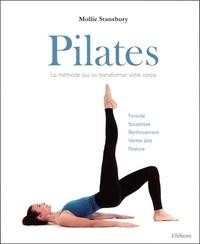 Pilates, la méthode qui va transformer votre corps - Mollie Stansbury |