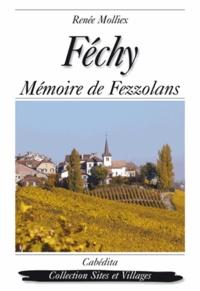 Molliex/renee - Fechy, memoire de fezzolans.