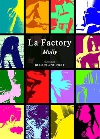Molly Dreams - La Factory.