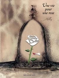 Molly Dreams - Une vie pour une rose.