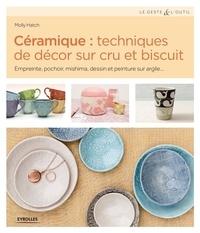 Céramique : techniques de décor sur cru et biscuit - Empreinte, pochoir, mishima, dessin et peinture sur argile.pdf