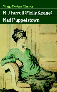 Molly Keane - Mad Puppetstown.