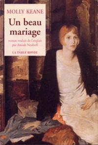 Molly Keane - Un beau mariage.