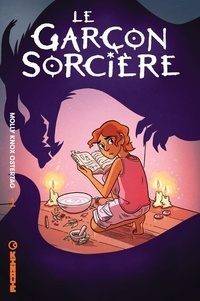 Molly Knox Ostertag - Le garçon sorcière Tome 1 : .