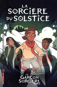 Molly Knox Ostertag - Le garçon sorcière Tome 3 : La sorcière du Solstice.