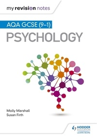 Molly Marshall et Susan Firth - My Revision Notes: AQA GCSE (9-1) Psychology.