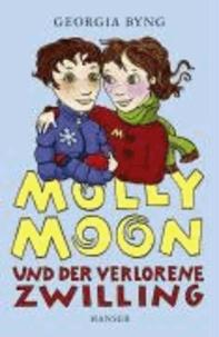 Molly Moon und der verlorene Zwilling.