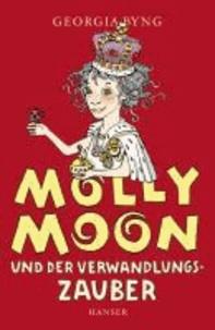 Molly Moon und der Verwandlungszauber.