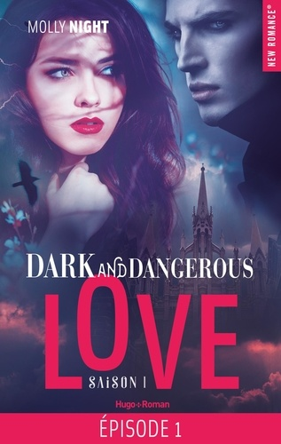Dark and Dangerous Love Saison 1 Episode 1