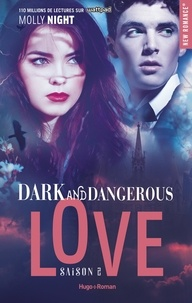 Molly Night et Claire Sarradel - Dark and Dangerous Love Saison 2 :  - Extrait offert.