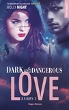 Molly Night et Claire Sarradel - NEW ROMANCE  : Dark and dangerous Love Saison 3 -Extrait offert-.