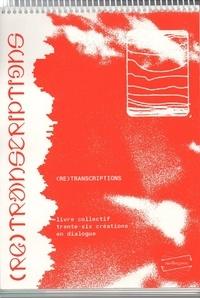 Philippe Ngo et Samira Nedzibovic - Revue Moltogone N° 2 : (Re)transcriptions.