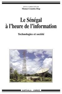 Momar-Coumba Diop et  Collectif - Le Sénégal à l'heure de l'information. - Technologies et société.