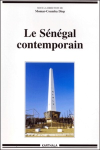 Momar-Coumba Diop et  Collectif - Le Sénégal contemporain.