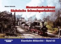 Momentaufnahmen Sächsische Schmalspurbahnen - Eine Zeitreise von 1969 bis 1993.