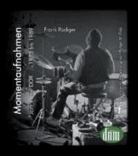 Momentaufnahmen - Jazz in der DDR - 1973 bis 1989.