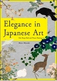 Momo Miyazaki - Elegance In Japanese Art - Edo Rinpa Bird and Flower Painting. Edition bilingue anglais-japonais.