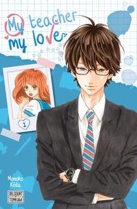 Momoko Kôda - My teacher, my love Tome 1 : .