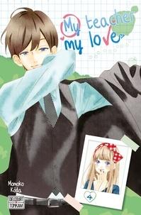 Momoko Kôda - My teacher, my love Tome 4 : .