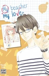 Momoko Kôda - My teacher, my love Tome 5 : .