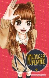 Momoko Kôda - No longer Heroine T08.