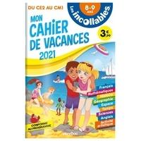 Mon'ry et Alex Langlois - Mon cahier de vacances du CE2 au CM1.
