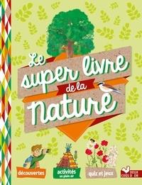 Collectif - Mon super livre de la nature.